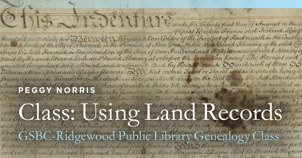Class: Using Land Records @ Ridgewood Public Library | Ridgewood | New Jersey | United States