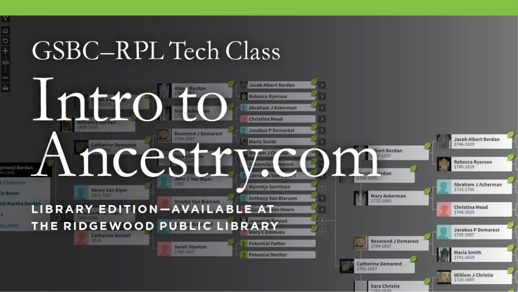 Class: Intro to Ancestry.com @ Ridgewood Public Library | Ridgewood | New Jersey | United States