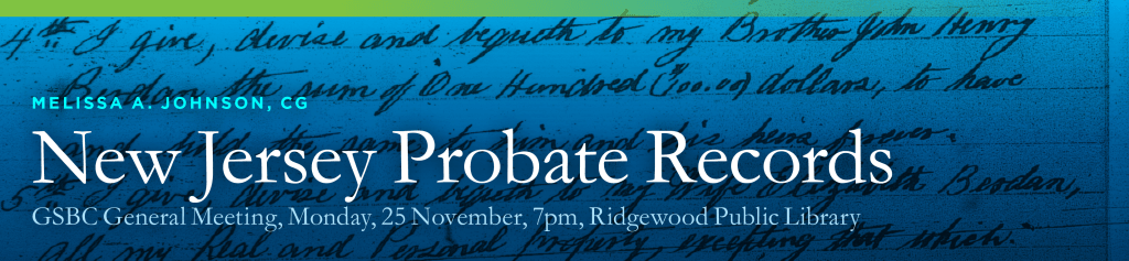 New Jersey Probate Records @ Ridgewood Public Library