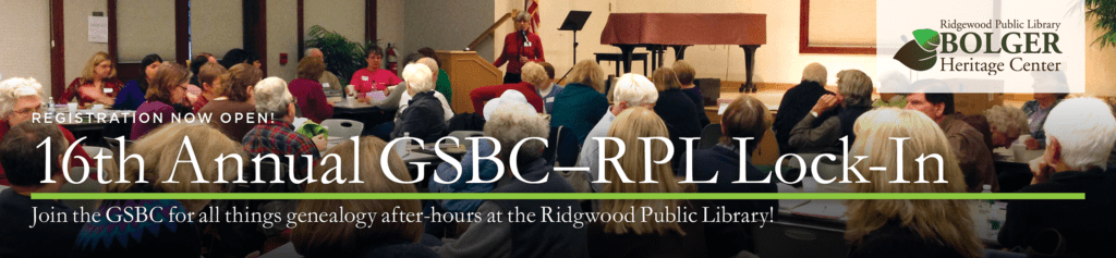 GSBC-RPL 16th Annual Genealogy Lock-In @ Ridgewood Public Library