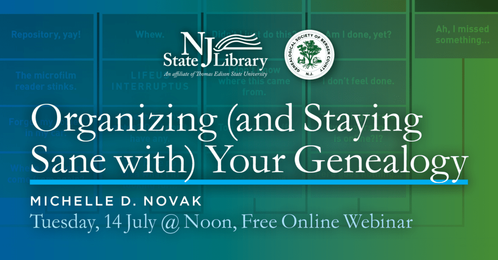 Organizing (and Staying Sane with) Your Genealogy