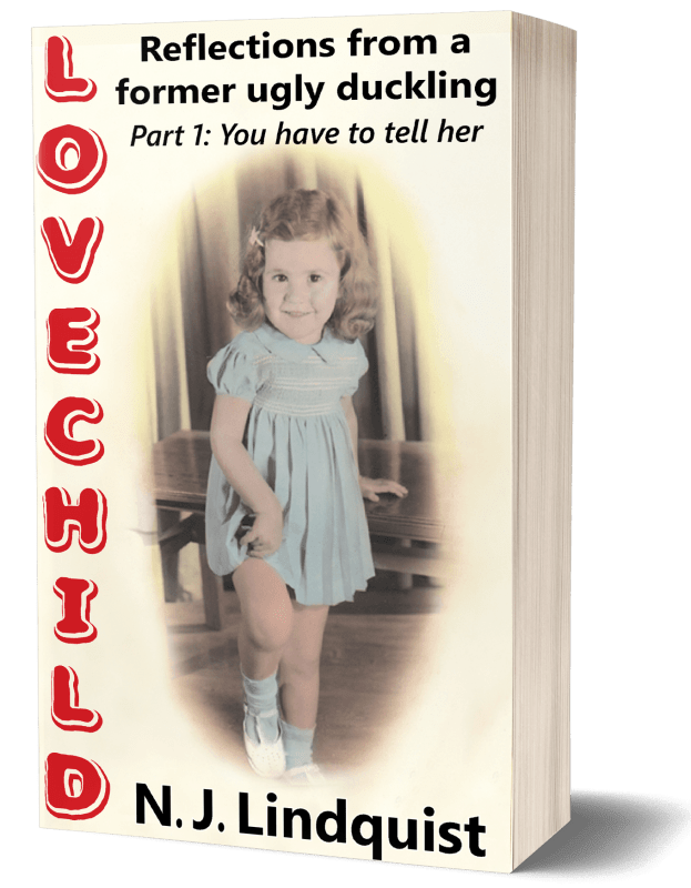 LoveChild: Life Lessons from a Former Ugly Duckling