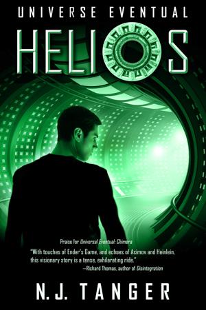 Universe Eventual Book II: Helios