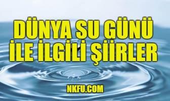 Dünya Su Günü Şiirleri