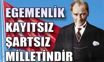 Atatürk'ün Milli Egemenlik Sözleri