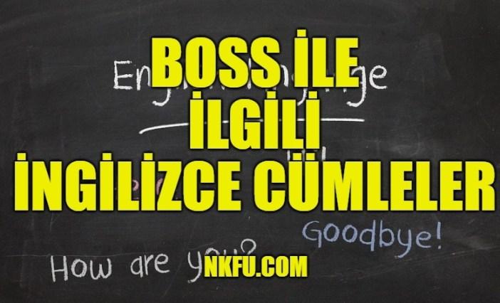 Boss İle İlgili İngilizce Cümleler