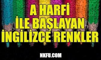 A Harfiyle İngilizce Renkler