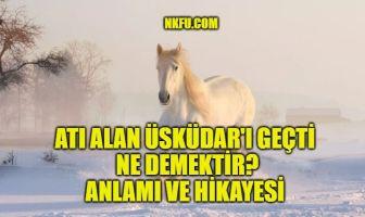 Atı Alan Üsküdar'ı Geçti