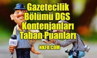 Gazetecilik Bölümü DGS Taban Puanları