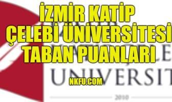 İzmir Katip Çelebi Üniversitesi Taban Puanları