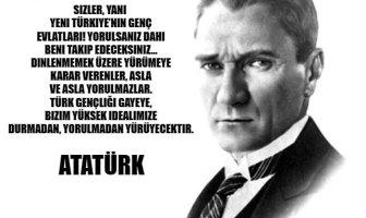 Atatürk'ün Gençlik Hakkındaki Sözleri