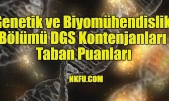 Genetik ve Biyomühendislik DGS