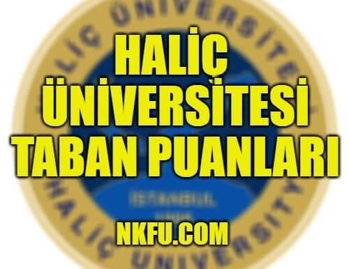 Haliç Üniversitesi Taban Puanları 2019