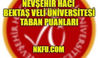 Nevşehir Hacı Bektaş Veli Üniversitesi Taban Puanları