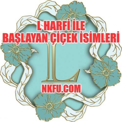L Harfiyle Başlayan Çiçekler