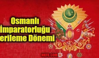 Osmanlı İmparatorluğu Gerileme Dönemi
