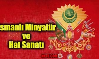 Osmanlı Minyatür ve Hat Sanatı