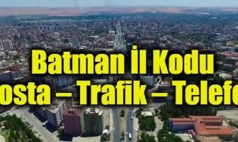 Batman İl Kodu (Posta – Trafik – Telefon)