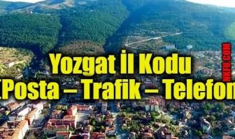 Yozgat İl Kodu (Posta – Trafik – Telefon)