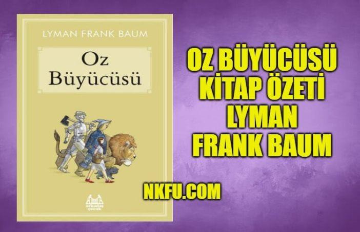 Oz Büyücüsü Kitap Özeti