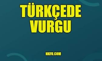 Türkçede Vurgu