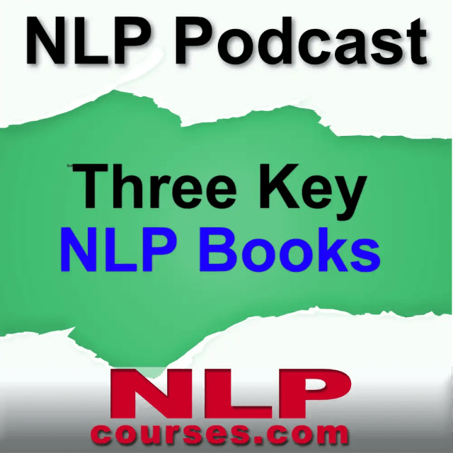 NLP courses podcast 14 Three key books on NLP