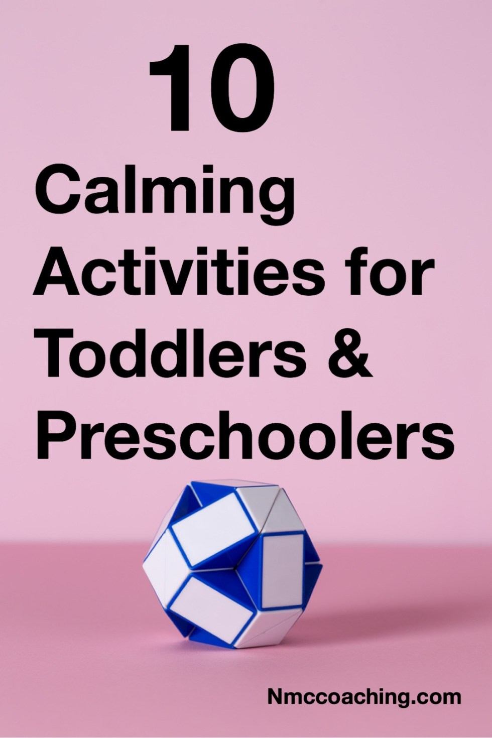 10 Calming Activities for Toddlers and Preschoolers