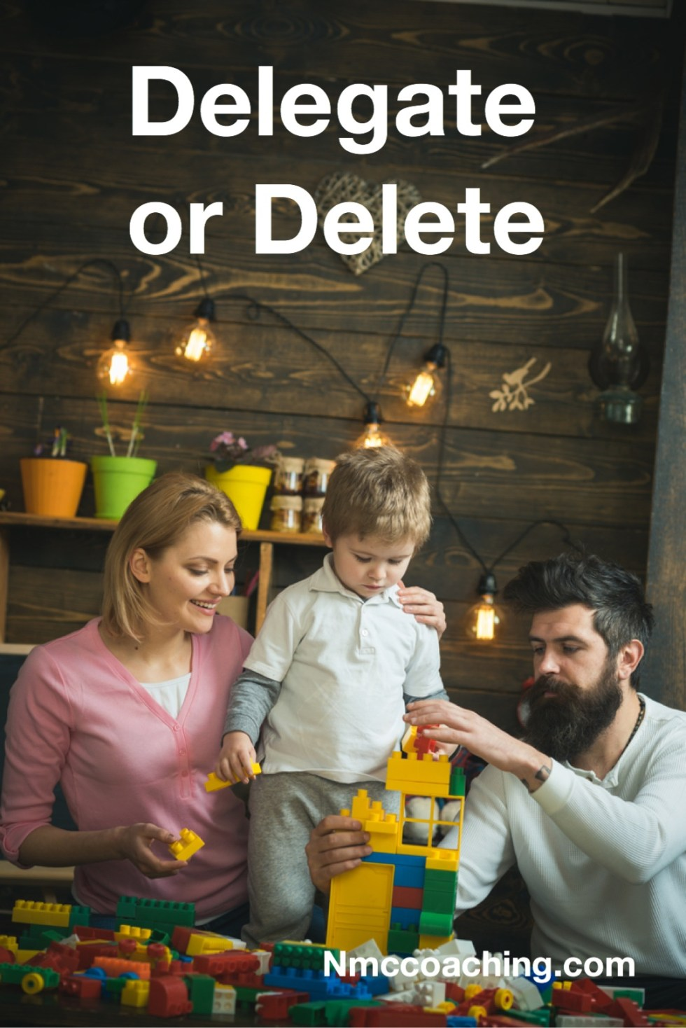 Delegate or Delete how to have more free time