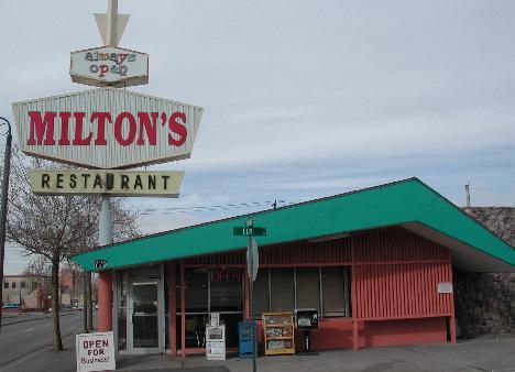 Milton's Restaurant--always open, always consistent, always delicious.