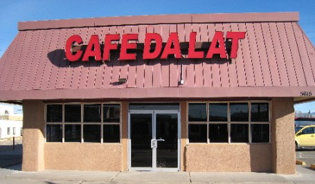 Cafe Dalat, one of Albuquerque's very best restaurants of any genre.