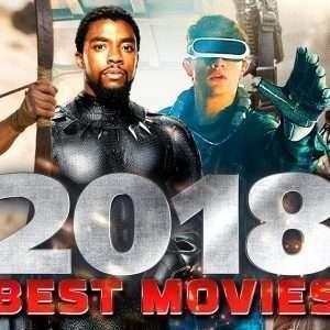 أشهر و أفضل ألافلام ألاجنبية لعام 2018 يجب أن تشاهدها كلها