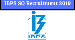 IBPS SO Recruitment 2019