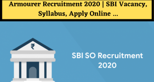 Armourer Recruitment 2020 | SBI Vacancy, Syllabus, Apply Online ...