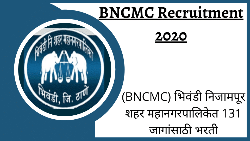 BNCMC Recruitment 2020 Apply Here @bncmc.gov.in Jobs