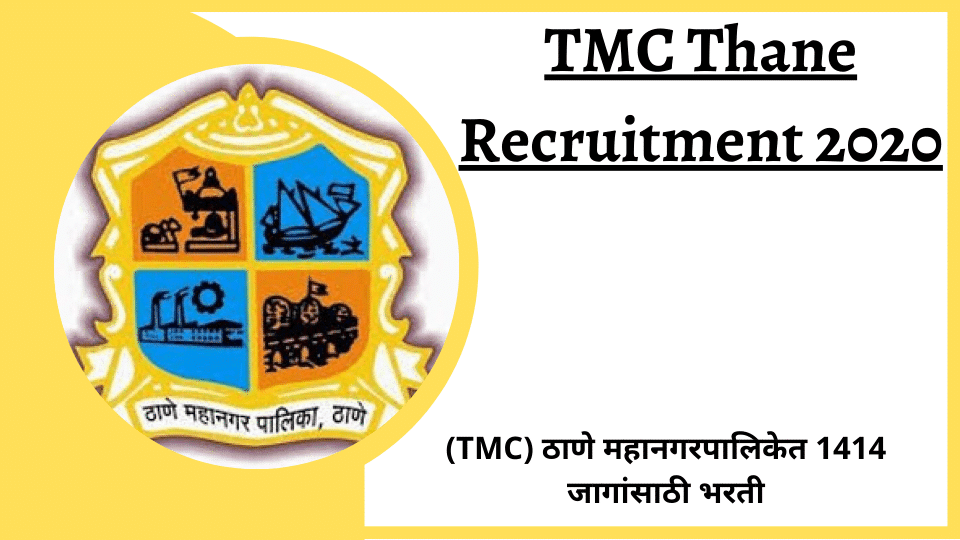 TMC Thane Recruitment 2020 Apply Here@thanecity.gov.in