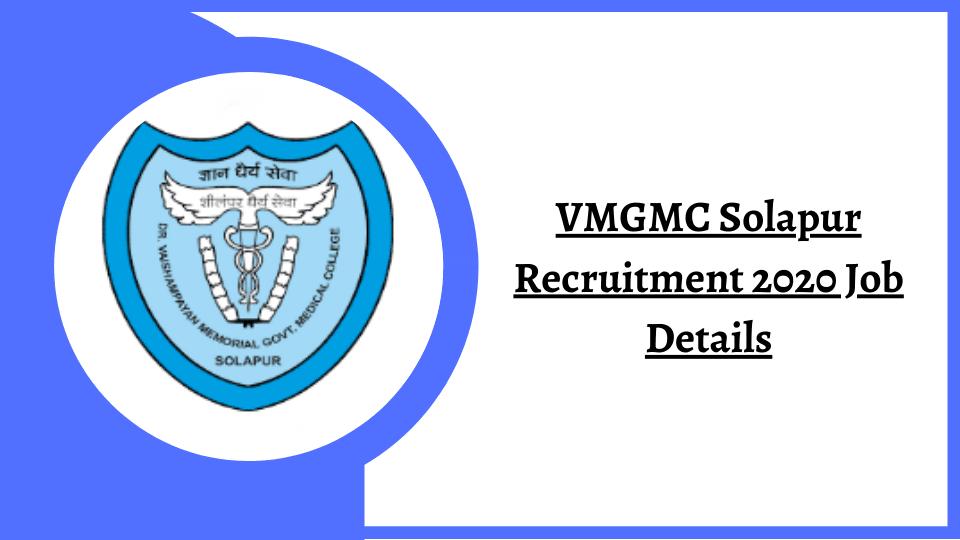 VMGMC Solapur Recruitment 2020 - VMGMC Solapur Bharti 2020 for 63 Vacancies