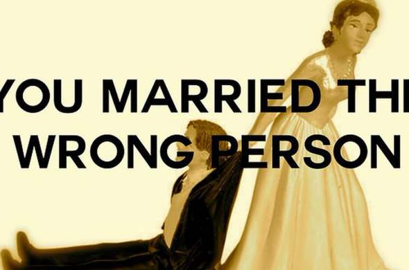 married the wrong person