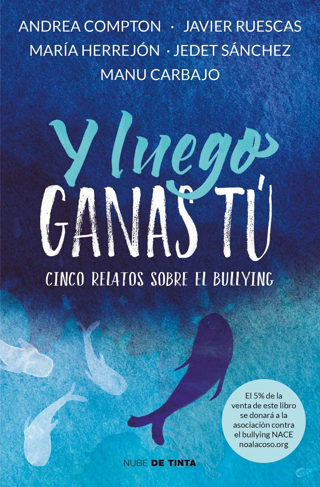 Resultado de imagen de Y luego ganas tú, Manu Carbajo, Andrea Compton, María Herrejón, Javier Ruescas, Jedet Sánchez