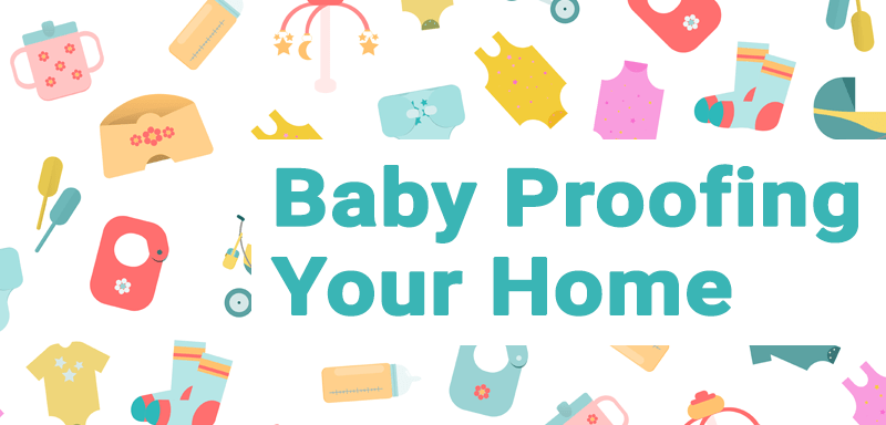 Baby proofing ideas for your home