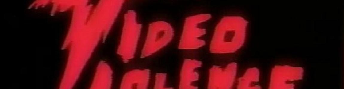 EPISODE 40: VIDEO VIOLENCE (1987)