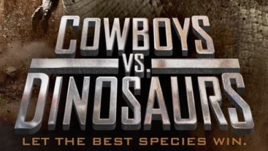 [DINOSAUR WEEK!] COWBOYS VS. DINOSAURS (2015)