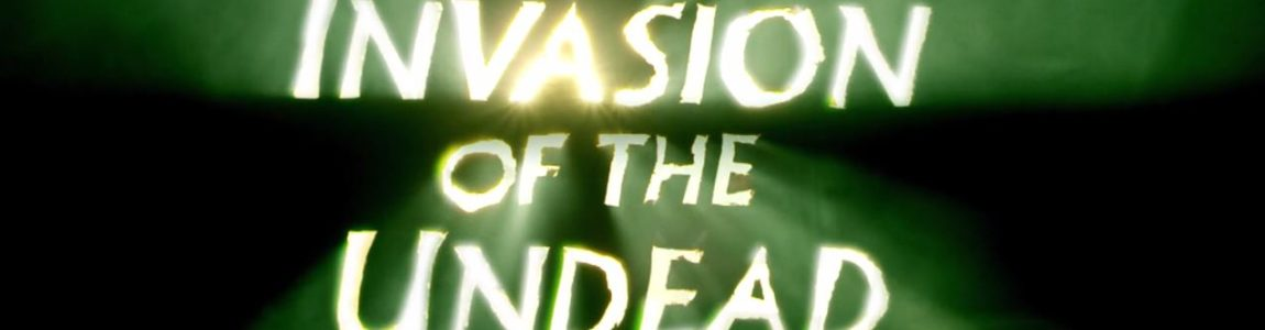 [NO-BUDGET NIGHTMARES] INVASION OF THE UNDEAD (2015)