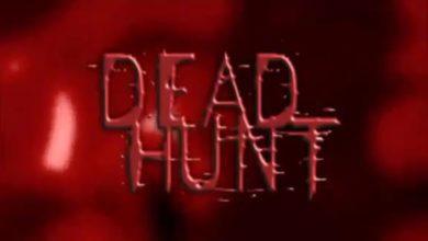 EPISODE 117: DEAD HUNT (2007)