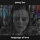 Language Of Love | Jenny Lee