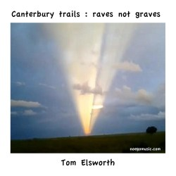 Canterbury Trails - Raves Not Graves