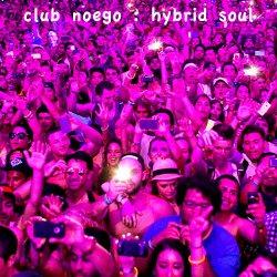 Club Noego Hybrid Soul