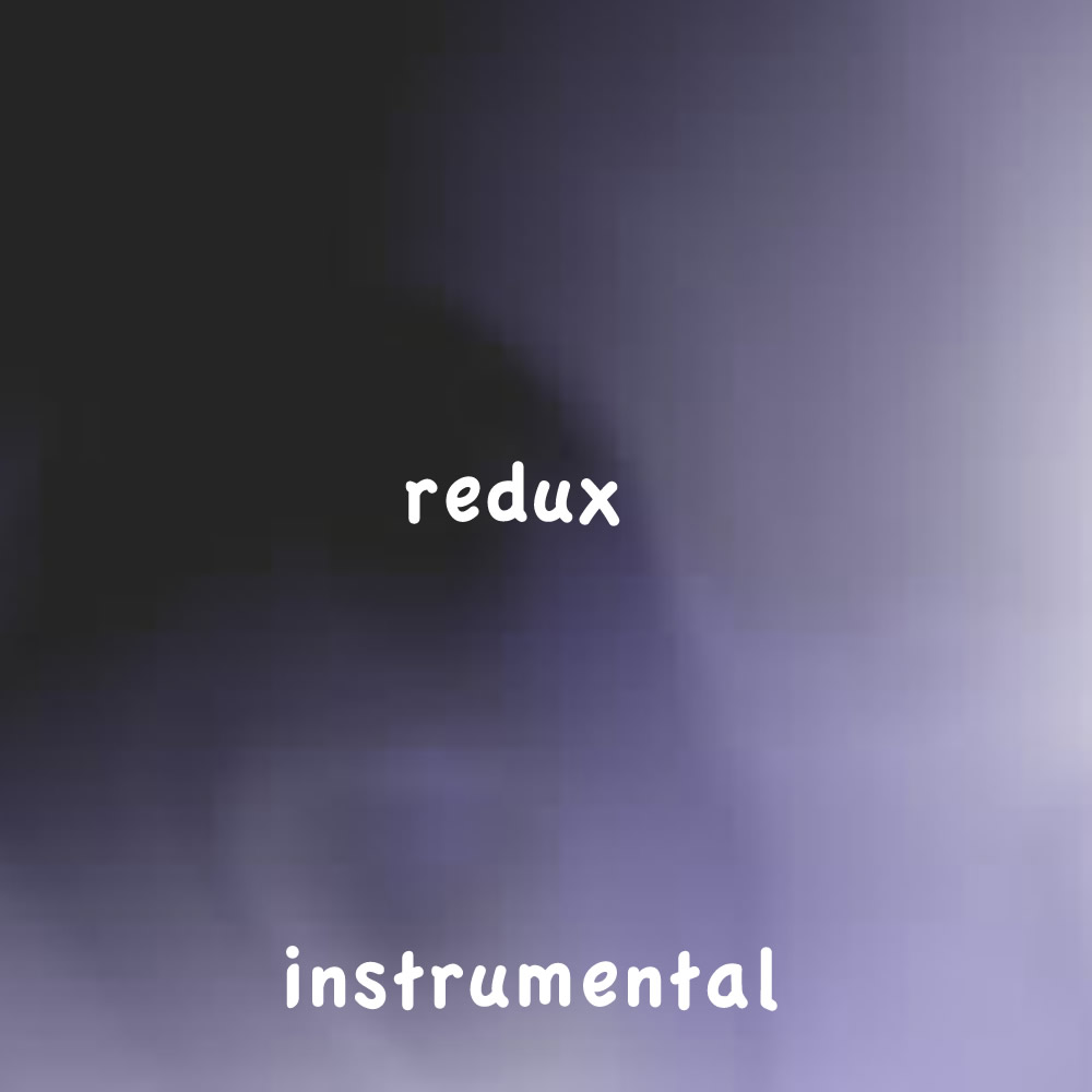 Instrumental | Redux