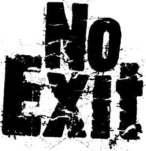 No Exit - Drei In Einem