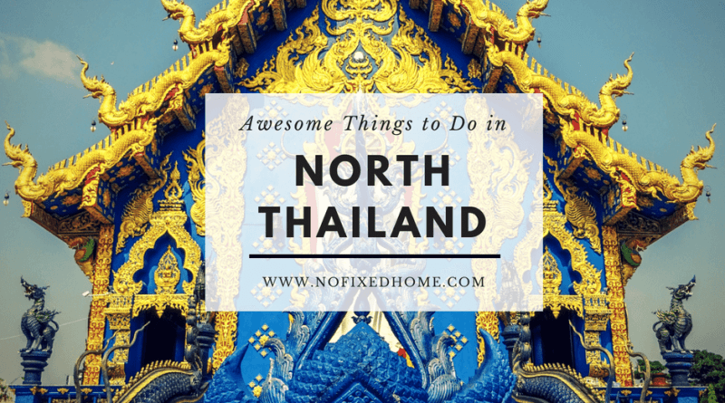 Things to do in North Thailand