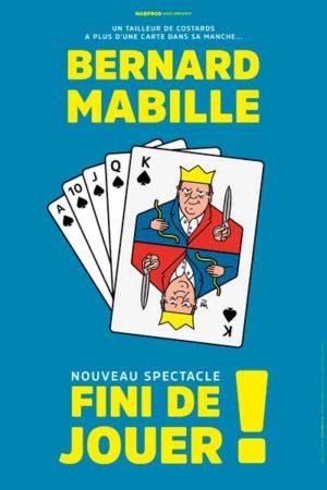 Bernard Mabille - Festival Nogent se marre - Affiche Spectacle
